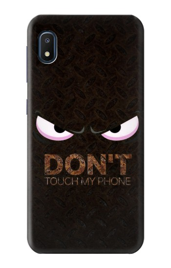 Printed Do Not Touch My Phone Samsung Galaxy A10e Case