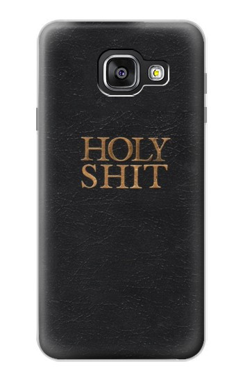 Printed Funny Holy Shit Samsung Galaxy A3 (2016) Case