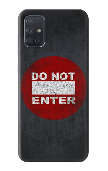 Printed Do Not Enter Samsung Galaxy A71 Case