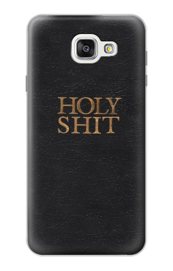 Printed Funny Holy Shit Samsung Galaxy A7 (2016) Case