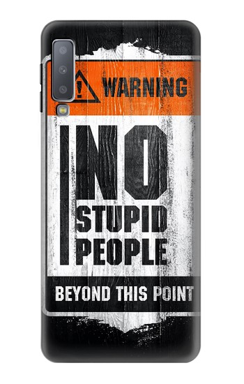 Printed No Stupid People Samsung Galaxy A7 (2018) Case