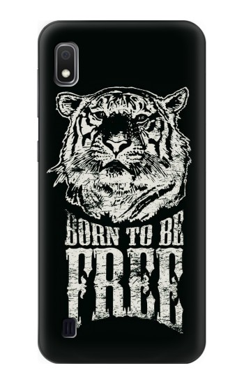 Printed Born to Be Free Tiger Samsung Galaxy A10 Case