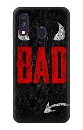 Printed I am Bad Samsung Galaxy A40 Case