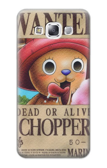 Printed One Piece CHOPPER Wanted Poster Samsung Galaxy E7 Case