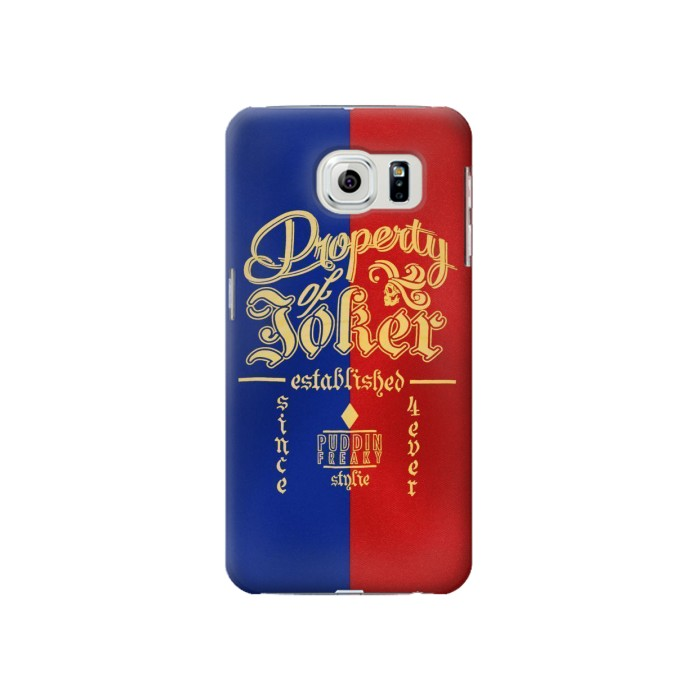 Printed Property of Joker Puddin Freaky Style Samsung Galaxy S6 Case