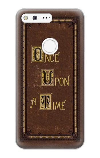 Printed Once Upon a Time Book Cover Google Pixel XL Case