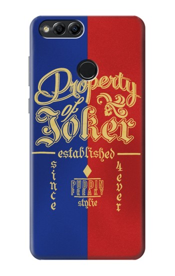 Printed Property of Joker Puddin Freaky Style Huawei Honor 7X Case