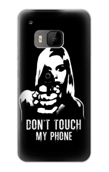 Printed Girl Do Not Touch My Phone HTC One M9 Case