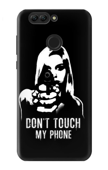 Printed Girl Do Not Touch My Phone Huawei nova 2 Case