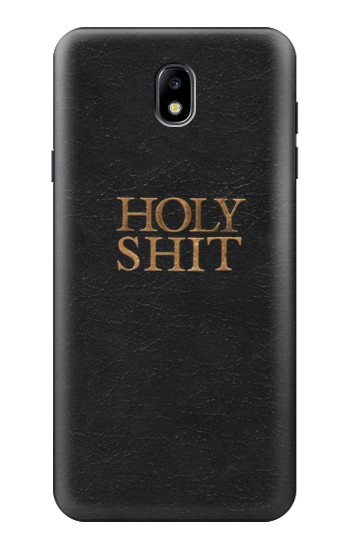 Printed Funny Holy Shit Samsung Galaxy J7 (2018) Case