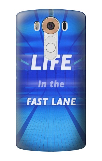 Printed Life in the Fast Lane Swimming Pool LG V10 Case