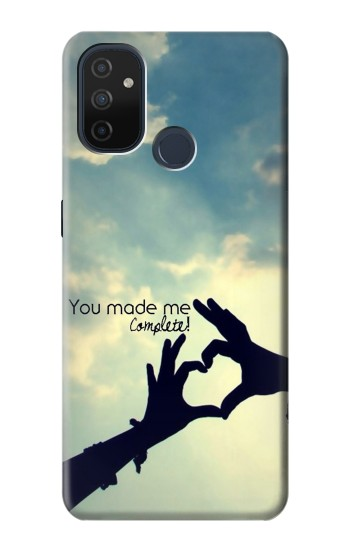 Printed You Made Me Complete OnePlus Nord N100 Case
