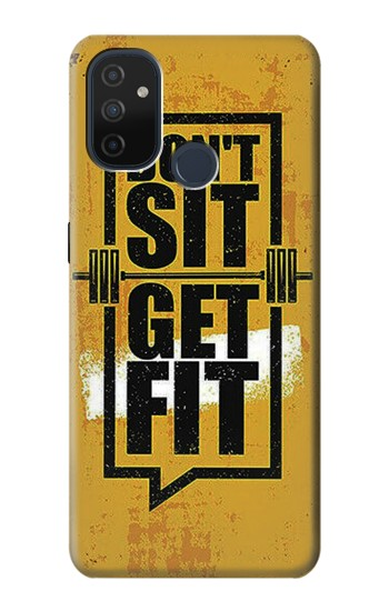 Printed Dont Sit Get Fit OnePlus Nord N100 Case