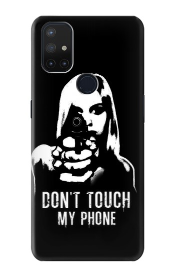 Printed Girl Do Not Touch My Phone OnePlus Nord N10 5G Case