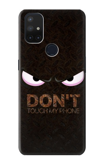 Printed Do Not Touch My Phone OnePlus Nord N10 5G Case