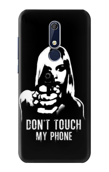 Printed Girl Do Not Touch My Phone Nokia 5.1 Case
