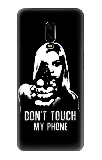 Printed Girl Do Not Touch My Phone OnePlus 6T Case