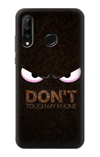 Printed Do Not Touch My Phone Huawei P30 lite Case