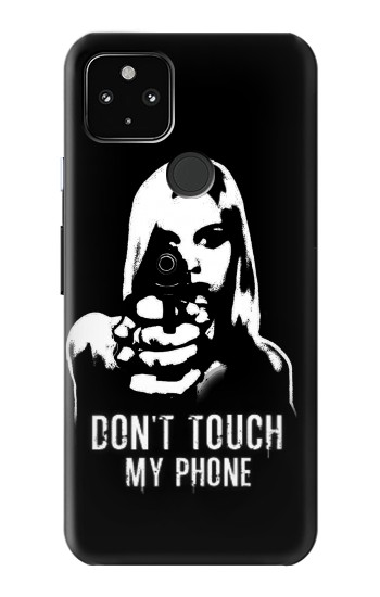 Printed Girl Do Not Touch My Phone Google Pixel 4a 5G Case
