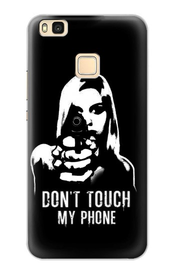 Printed Girl Do Not Touch My Phone Huawei P9 Lite / G9 Lite Case