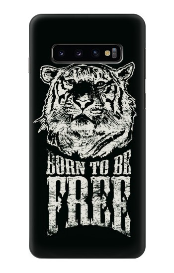 Printed Born to Be Free Tiger Samsung Galaxy S10 Case