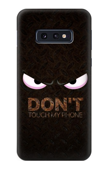 Printed Do Not Touch My Phone Samsung Galaxy S10 Lite, S10e Case