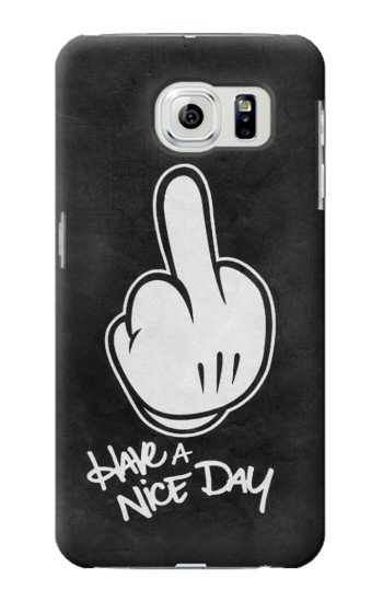Printed Nice Day Middle Finger Samsung Galaxy S6 edge Case